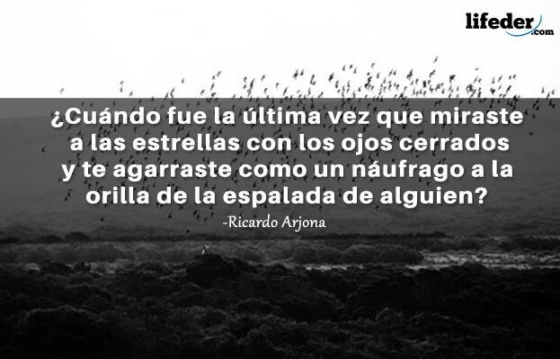 As 100 melhores frases de Ricardo Arjona 6