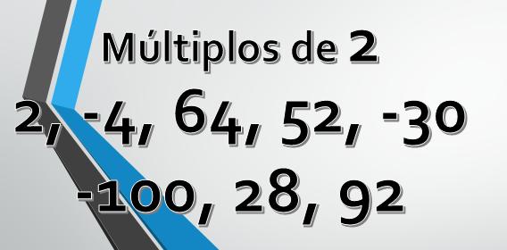 Quais são os múltiplos de 2? 1