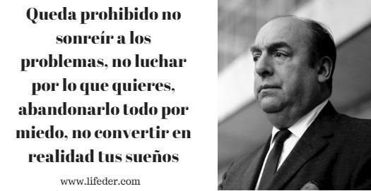 100 frases de Pablo Neruda sobre amor, reflexão e felicidade 1