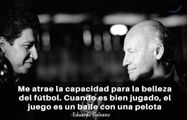 As 85 melhores frases de Eduardo Galeano 16