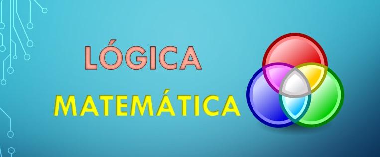 Lógica matemática: origem, o que estuda, tipos 35