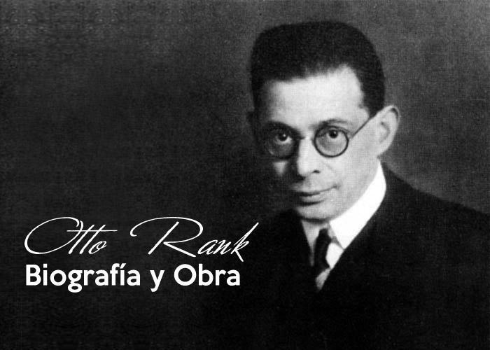 Otto Rank: biografia e teorias 1