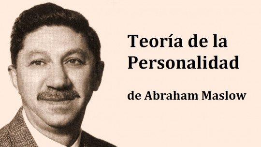 A teoria da personalidade de Abraham Maslow 1