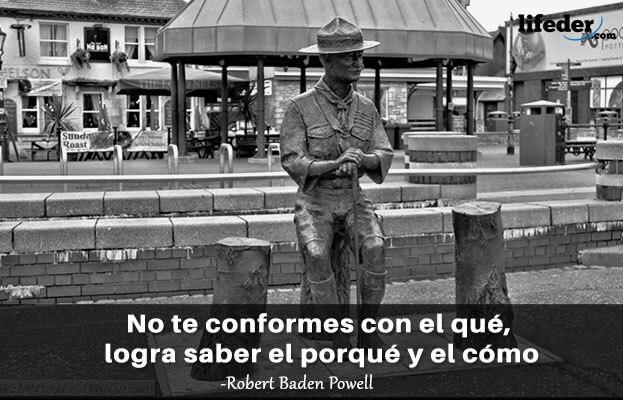 As 100 melhores frases de Robert Baden-Powell 13