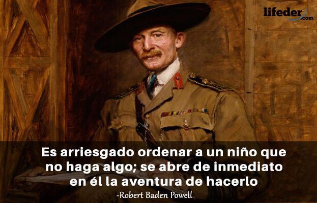 As 100 melhores frases de Robert Baden-Powell 20