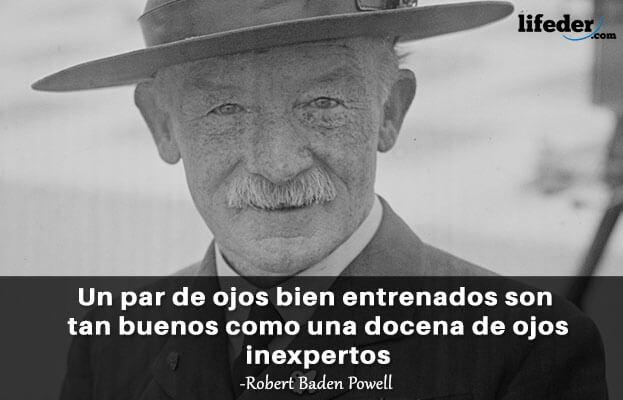 As 100 melhores frases de Robert Baden-Powell 9