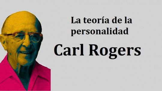 A teoria da personalidade proposta por Carl Rogers 1