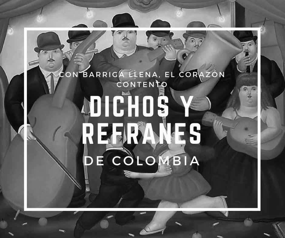 151 provérbios e ditados colombianos muito populares 21