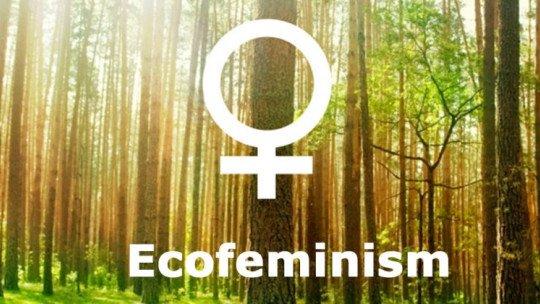 Ecofeminismo: o que é e quais posições defendem essa corrente do feminismo? 1