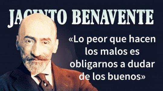 25 frases inesquecíveis do dramaturgo Jacinto Benavente 1