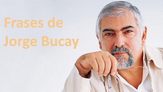 50 frases de Jorge Bucay para viver a vida 1