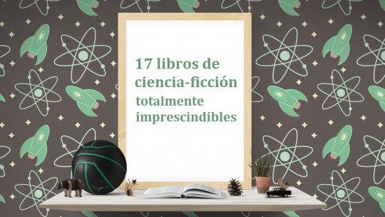 17 livros de ficção científica absolutamente recomendados 1