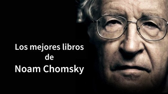 12 livros essenciais de Noam Chomsky 1