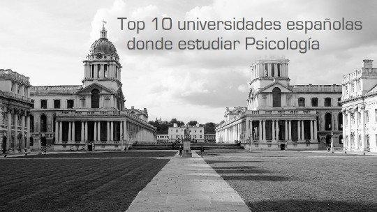 As 10 melhores universidades para estudar Psicologia na Espanha 1