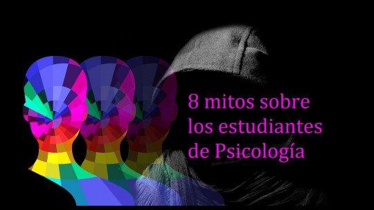 8 grandes mitos sobre estudantes de psicologia 1