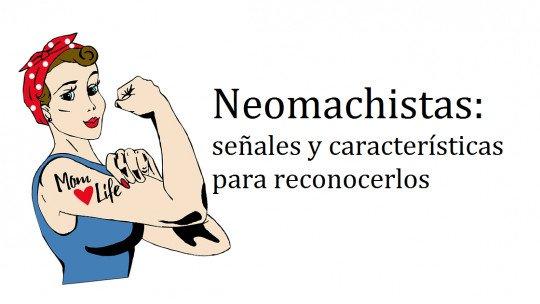 Neomachistas: 7 sinais e características para reconhecê-los 1