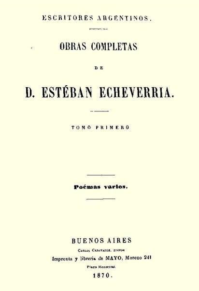 Esteban Echeverría: biografia, estilo, obras, frases 2