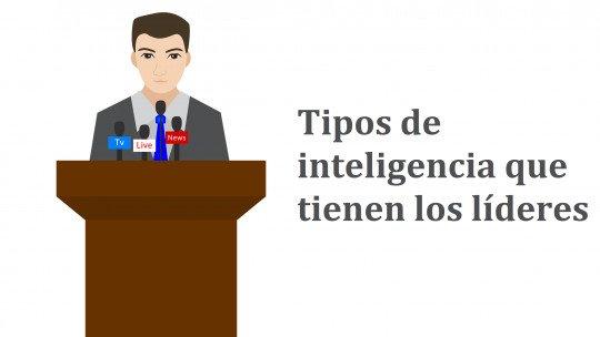 Que tipos de inteligência ajudam a ser um bom líder? 1