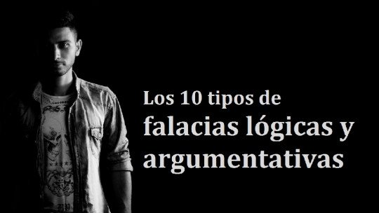 Os 10 tipos de falácias lógicas e argumentativas 1