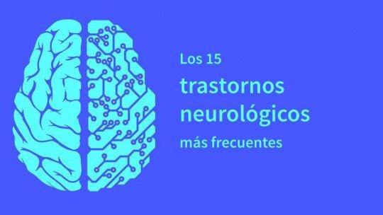 Os 15 distúrbios neurológicos mais frequentes 1