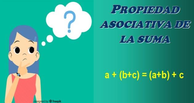 Propriedade associativa: adição, multiplicação, exemplos, exercícios